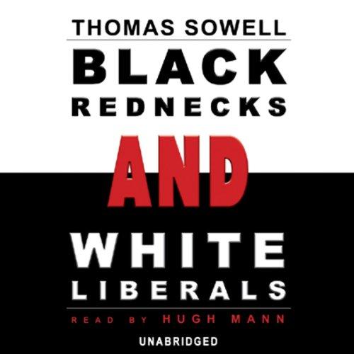 Black Rednecks and White Liberals  Audiolibri