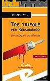 Tre trifole per Rebaudengo