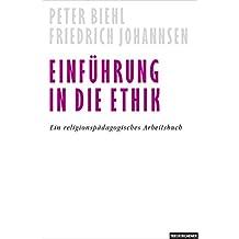 Einführung in die Ethik: Ein religionspädagogisches Arbeitsbuch
