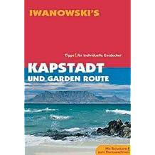 Kapstadt und Garden-Route. Reise-Handbuch