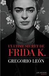 L'ultime secret de Frida K.