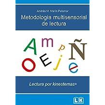 Metodología multisensorial de lectura: Lectura por kinestemas