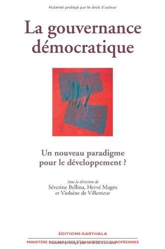 La gouvernance démocratique - Un nouveau paradigme pour le développement ?