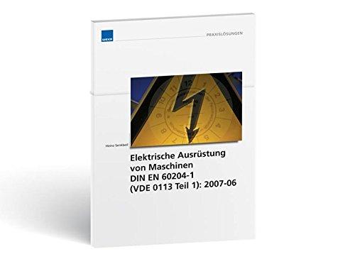 Elektrische Ausrüstung von Maschinen DIN EN 60204-1, VDE 0113 Teil 1
