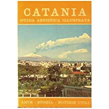Catania : Guida artistica illustrata