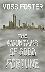 The Mountains of Good Fortune (English Edition)