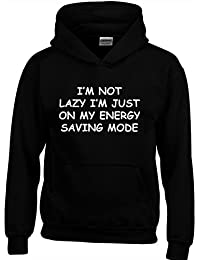 Designs by The Crown IM Not Lazy' Funny Cool Gift Unisex Hoodies for Men, Women & Teenagers