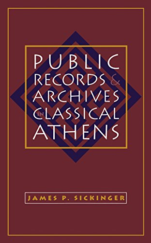 Public Records and Archives in Classical Athens (Studies in the History of Greece and Rome)