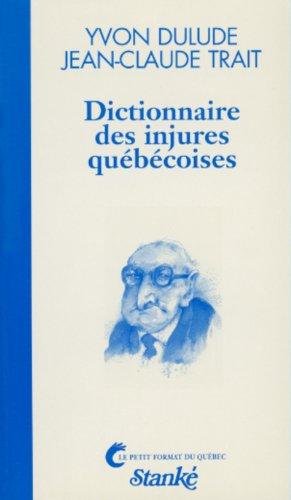 Dictionnaire des injures québécoises
