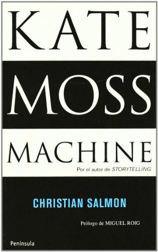Kate Moss Machine: Retapado (ATALAYA PEQUEÑO) por Christian Salmon