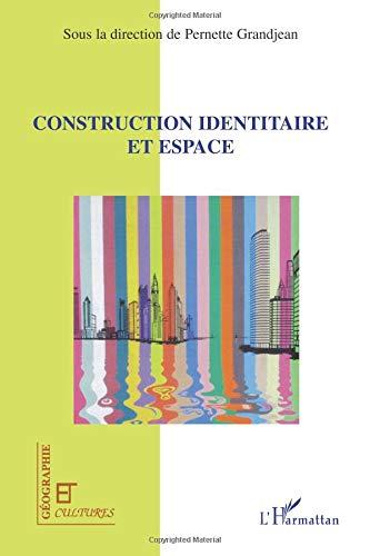 Construction identitaire et espace