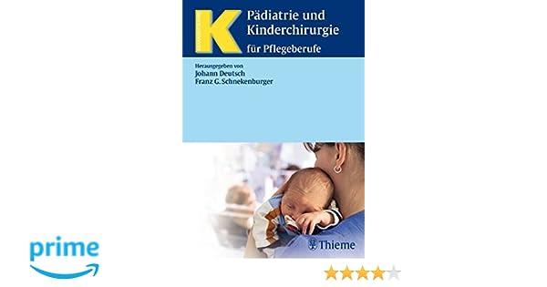 Pädiatrie und Kinderchirurgie: für Pflegeberufe Krankheitslehre ...