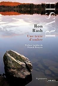 Une terre d'ombre par Ron Rash