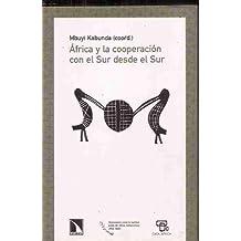 AFRICA Y LA COOPERACION CON EL SUR DESDE EL SUR