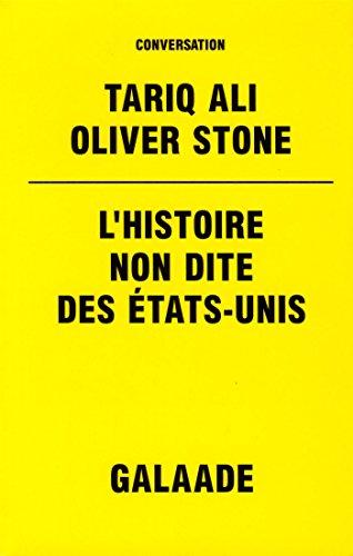 L'histoire non dite des Etats-Unis par Tariq Ali, Oliver Stone