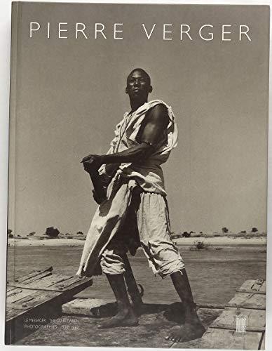 Pierre Verger: Photographs 1932-62