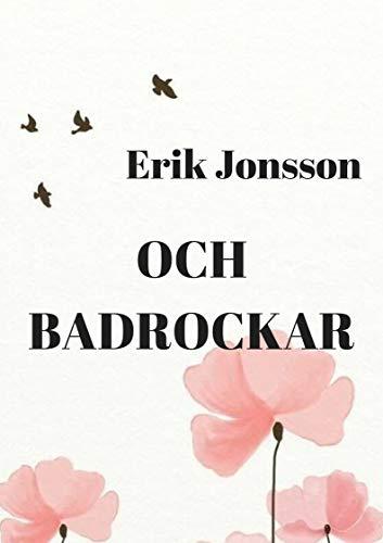 Och badrockar (Swedish Edition)
