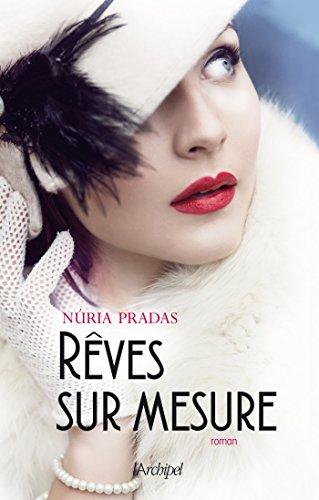 Rêves sur mesure par Núria Pradas
