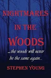 Nightmares in the Woods