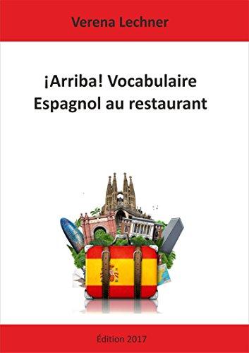 Descargar Libro ¡Arriba! Vocabulaire Espagnol au restaurant de Verena Lechner