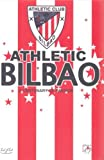Athletic Bilbao - A Century Of Passion [Reino Unido] [DVD]