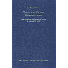Von der Autarkie zum Wirtschaftswunder: Wirtschaftspolitik und industrieller Wandel in Italien 1935-1963 (Bibliothek des Deutschen Historischen Instituts in Rom, Band 96)