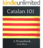 Catalan 101 (Basic Phrases and Vocabulary)