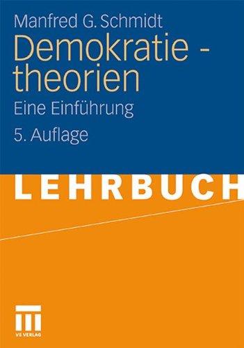 Demokratietheorien: Eine Einführung (German Edition)