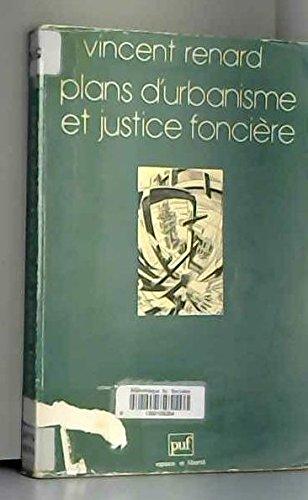 Plans d'urbanisme et justice foncière