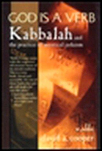 God Is A Verb: Kabbalah and the Practice of Mystical Judaism por David A. Cooper