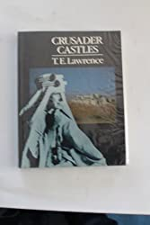Crusader Castles by T. E. Lawrence (1992-04-27)