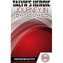 Talyn's Heroic Journey in Farscape