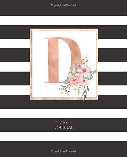 "Dotted Journal: Dotted Grid Bullet Notebook Journal Black and White Stripes Rose Gold Monogram Letter D (7.5"" x 9.25"") for Women Teens Girls and Kids por Cute Little Journals"