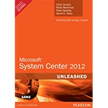 Microsoft System Center 2012 Unleashed 1