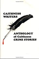 Anthology of Caithness Crime Stories Paperback