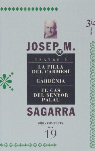 Obra completa de Josep Maria de Sagarra: Teatre 5: 19