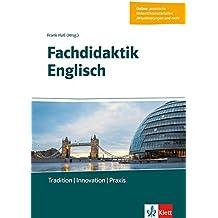 Fachdidaktik Englisch: Tradition - Innovation - Praxis. Buch + Online-Angebot