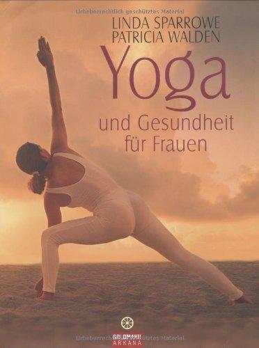 Yoga und Gesundheit für Frauen