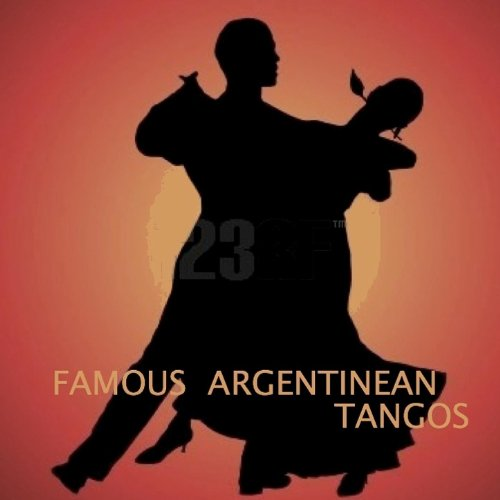 Famous Argentinean Tangos (Tan...