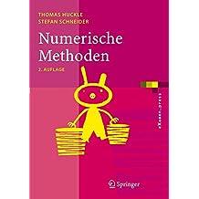 Numerische Methoden: Eine Einfuhrung Fur Informatiker, Naturwissenschaftler, Ingenieure Und Mathematiker (eXamen.press)