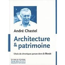 Architecture et patrimoine : Choix de chroniques parues dans le monde