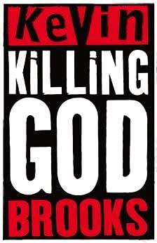 Killing God by [Brooks, Kevin]