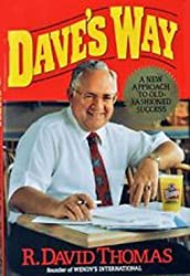Dave's Way: A New Approach to Old-Fashioned Success