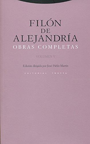 Obras Completas: Volumen V (Estructuras y Procesos. Religión) por Filón de Alejandría