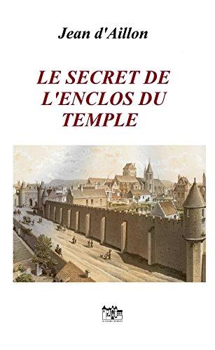 Le secret de l'enclos du Temple: Les enquêtes de Louis Fronsac