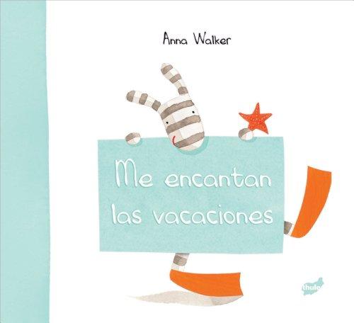 Me encantan las vacaciones (Trampantojo) por Anna Walker