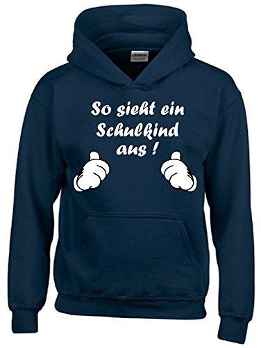 So sieht ein Schulkind aus ! Sweatshirt mit Kapuze HOODIE NAVY, Gr.128cm