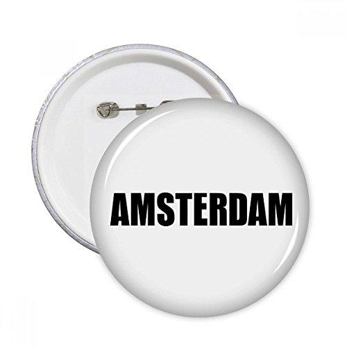 DIYthinker Amsterdam Niederlande Name Runde Pins Abzeichen-Knopf Kleidung Dekoration 5pcs Geschenk Mehrfarbig S