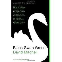 Black Swan Green by David Mitchell (2007-02-27)