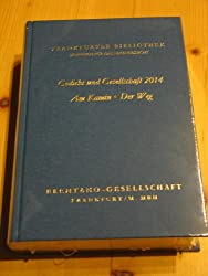 Frankfurter Bibliothek - Jahrbuch für das neue Gedicht. Erste Abteilung/Gedicht und Gesellschaft 2014/I,32 - I,34 2014: Am Kamin. Der Weg